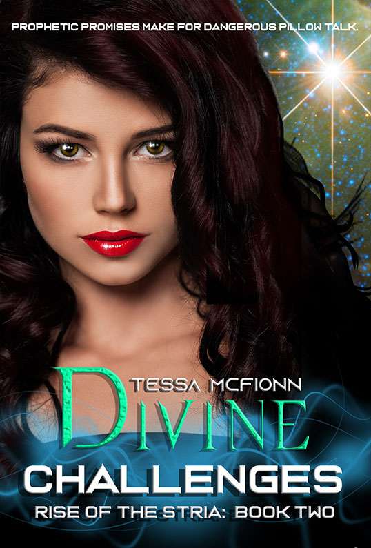 Divine Challenges: Rise of the Stria Book Two